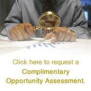 Click here to request a Complimentary Opportunity Assessment